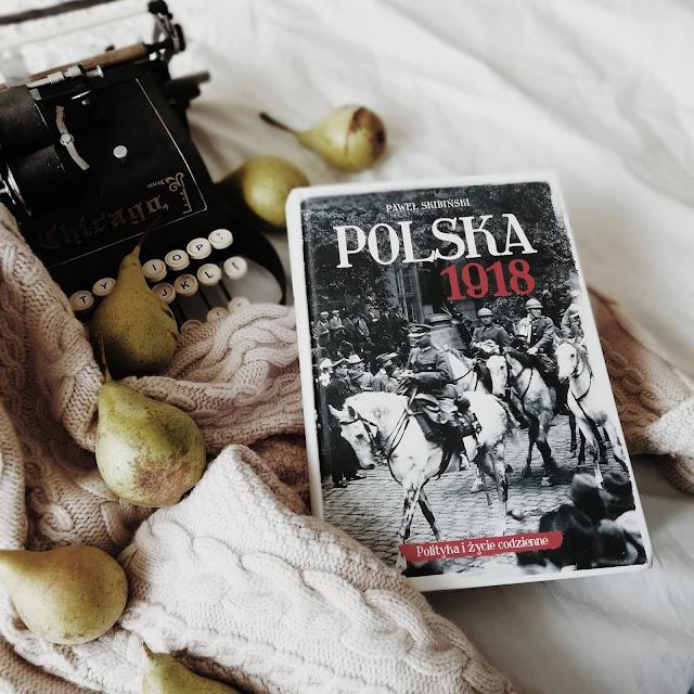 """""""Polska 1918"""" Paweł Skibiński"""