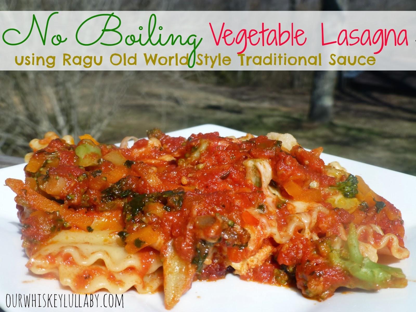 No Boiling Vegetable Lasagna NewTraDish RaguSauce Ragu