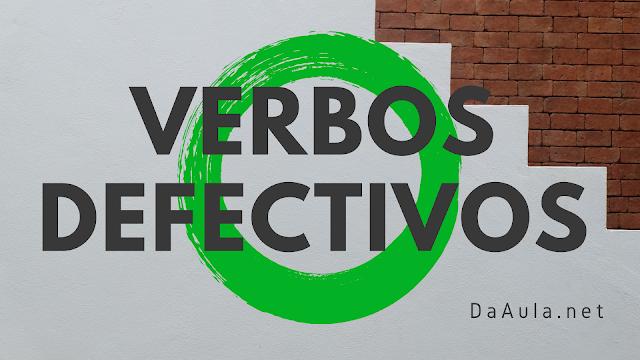 Língua Portuguesa: O que são Verbos Defectivos