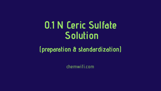 0.1 N Ceric Sulfate Solution
