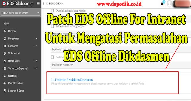Download Patch EDS Offline For Intranet Untuk Mengatasi Semua Permasalahan EDS Offline Didasmen (Tips Cara Mengatasi Beberapa Masalah EDS Offline Didasmen Terbaru)