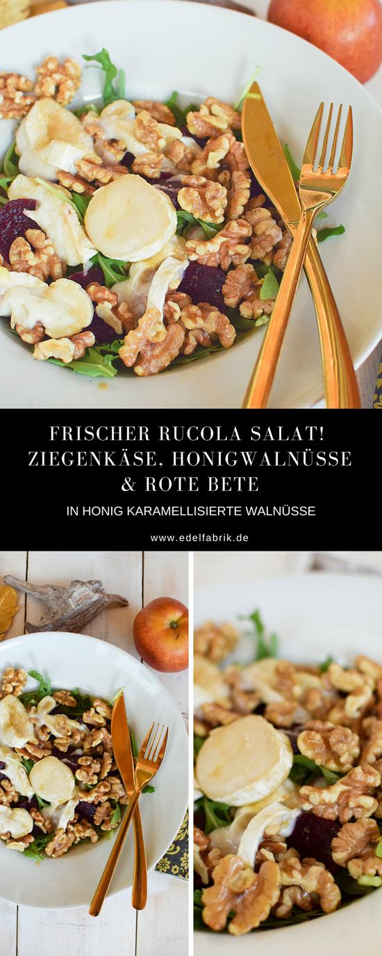 Rezept mit Rucola Salat, Ziegen Camembert, Ziegenkäse, Walnüsse karamellisieren