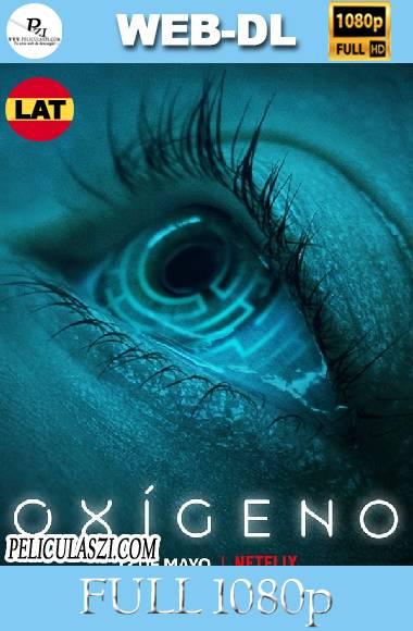 Oxygen (2021) Full HD NF WEB-DL 1080p Dual-Latino VIP