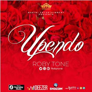 DOWNLOAD AUDIO | Rob Tone – Upendo Mp3