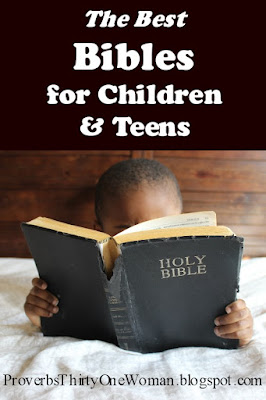 Choosing Bibles for Kids and Teens