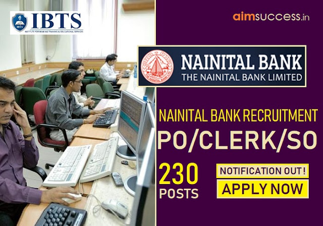 Nainital Bank PO Clerk SO Recruitment 2019 230 Vacancies Notification Out!