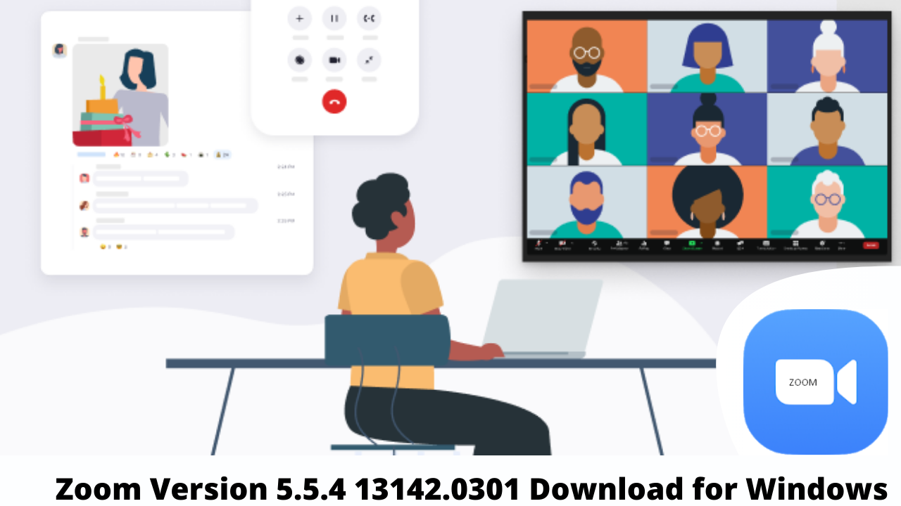 Zoom Version 5.5.4 13142.0301 Download for Windows