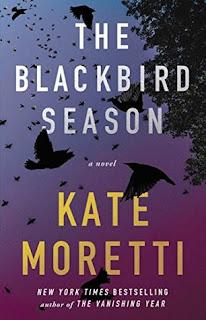 The Blackbird Season by Kate Moretti
