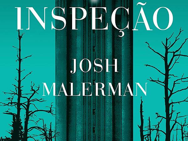 Resenha: Inspeção - Josh Malerman