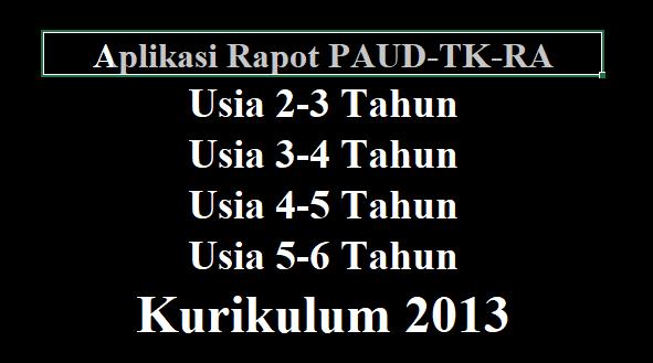Download Beberapa Aplikasi Rapot PAUD-TK-RA Lengkap Terbaru
