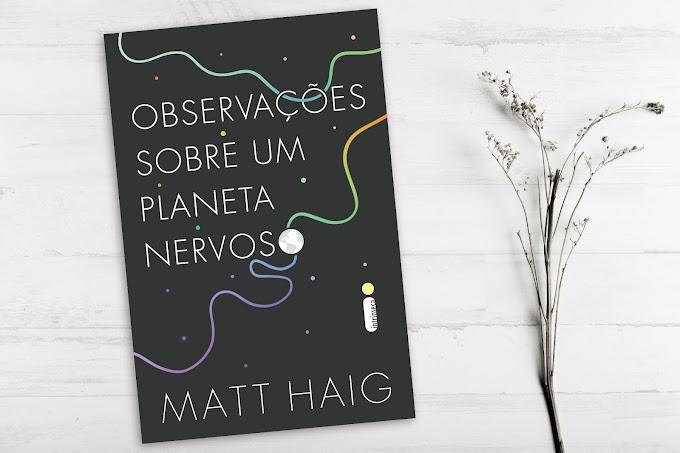 Observações Sobre Um Planeta Nervoso | Matt Haig