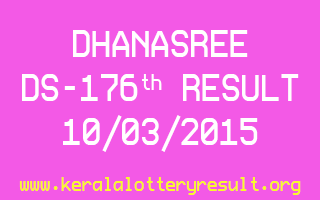 DHANASREE DS 176 Lottery Result 10-3-2015