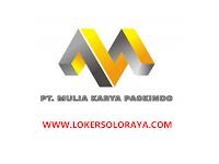 Lowongan Kerja PT Mulia Karya Packindo Sukoharjo Bulan September 2021