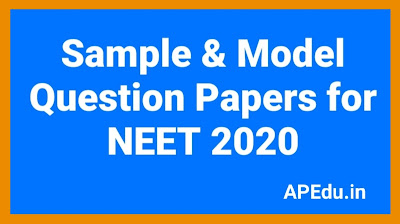 NEET Sample Paper 2020    Sample & Model Question Papers for NEET 2020
