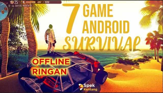 7 Game Survival Offline Ringan Terbaik di Android 2020