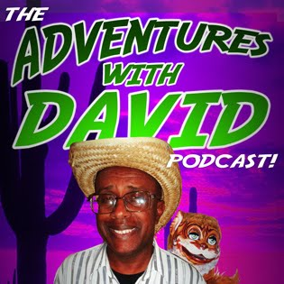 The Adventures with David Podcast!
