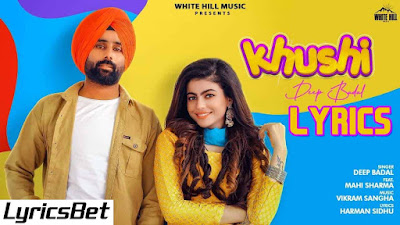 Khushi Lyrics - Deep Badal