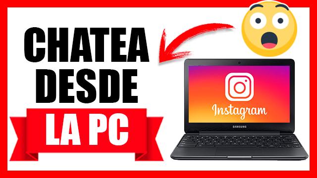 ¿Cómo enviar mensajes en Instagram desde la Computadora?