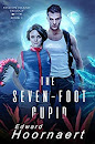 The Seven-Foot Cupid: Locked in Together on an Alien World (Passion Island Tril by Edward Hoornaert