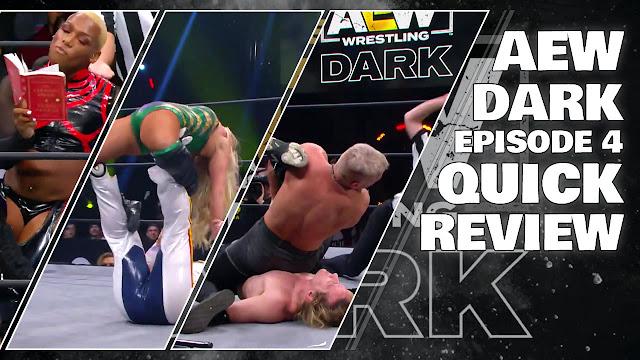 AEW DARK Episode 4 (Quick Review) • All Elite Wrestling