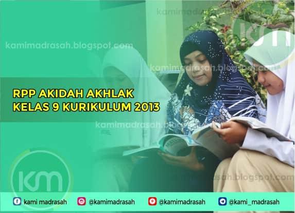 Rpp Akidah Akhlak Kelas 9 Mts K13 2019 2020 Kami Madrasah