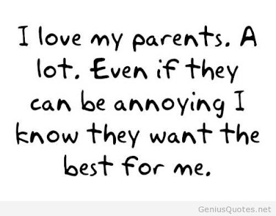 Quotes About Parental Love: I love my parents.