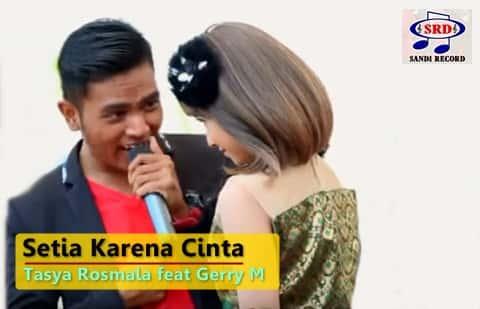 Download lagu Setia Karena Cinta - Tasya Rosmala ft Gerry