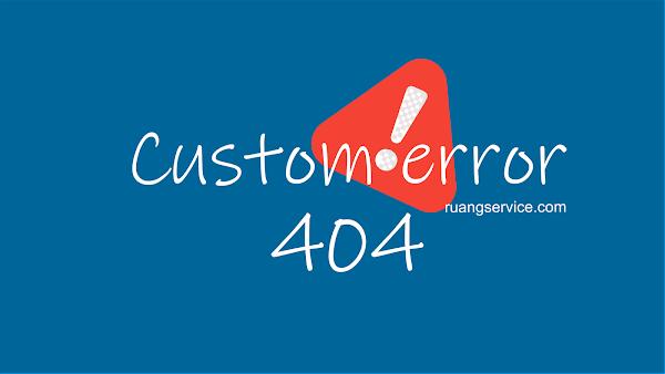 custom error 404. cara buat halaman erorr 404
