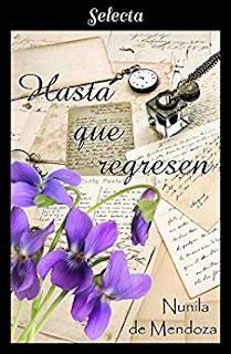 Hasta que regresen (Los Townsend 4)- Nunila de Mendoza