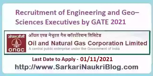 Engineer and Geo-Sciences Trainee Recruitment in ONGC by GATE 2021