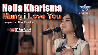 Lirik Lagu Mung I Love You - Nella Kharisma