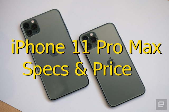 iPhone 11 Pro Max Specifications and Price