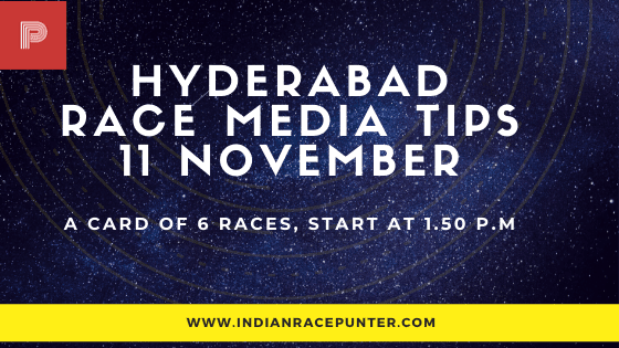 Hyderabad Race Media Tips 11 November