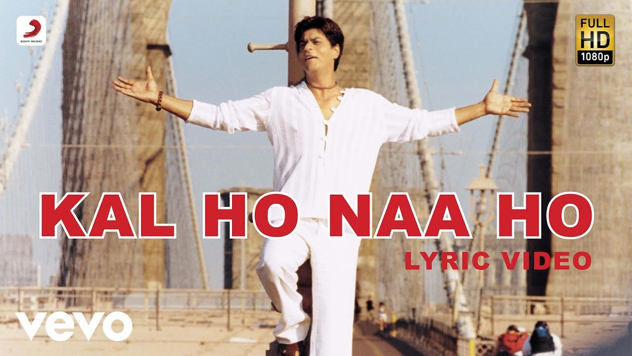 Kal Ho Na Ho Lyrics in Hindi