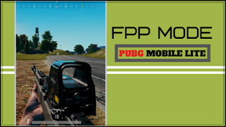 HOW TO PLAY NEW (FPP) MODE IN | PUBG MOBILE LITE