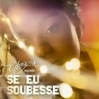 Edmazia Mayembe - Se Eu Soubesse (2020) [DOWNLOAD]