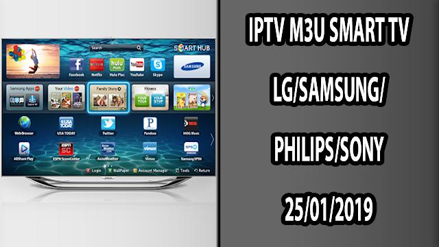 IPTV M3U SMART TV LG/SAMSUNG/PHILIPS/SONY 25/01/2019