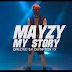 Video: Mayzy – My Story