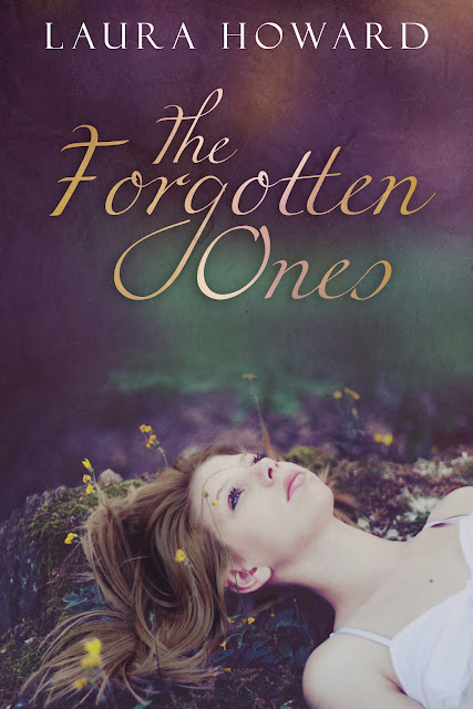 Cover Reveal: The Forgotton Ones by Laura Howard *Giveaway*