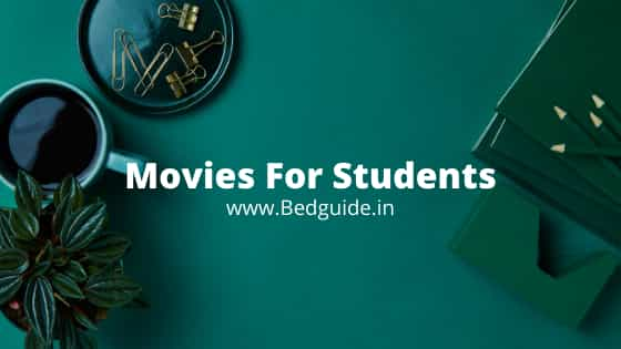 31 Best Movies For B.ed Students To Watch Right Now