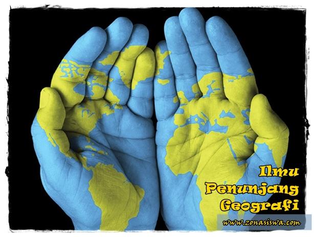 Ilmu Penunjang Geografi | www.zonasiswa.com