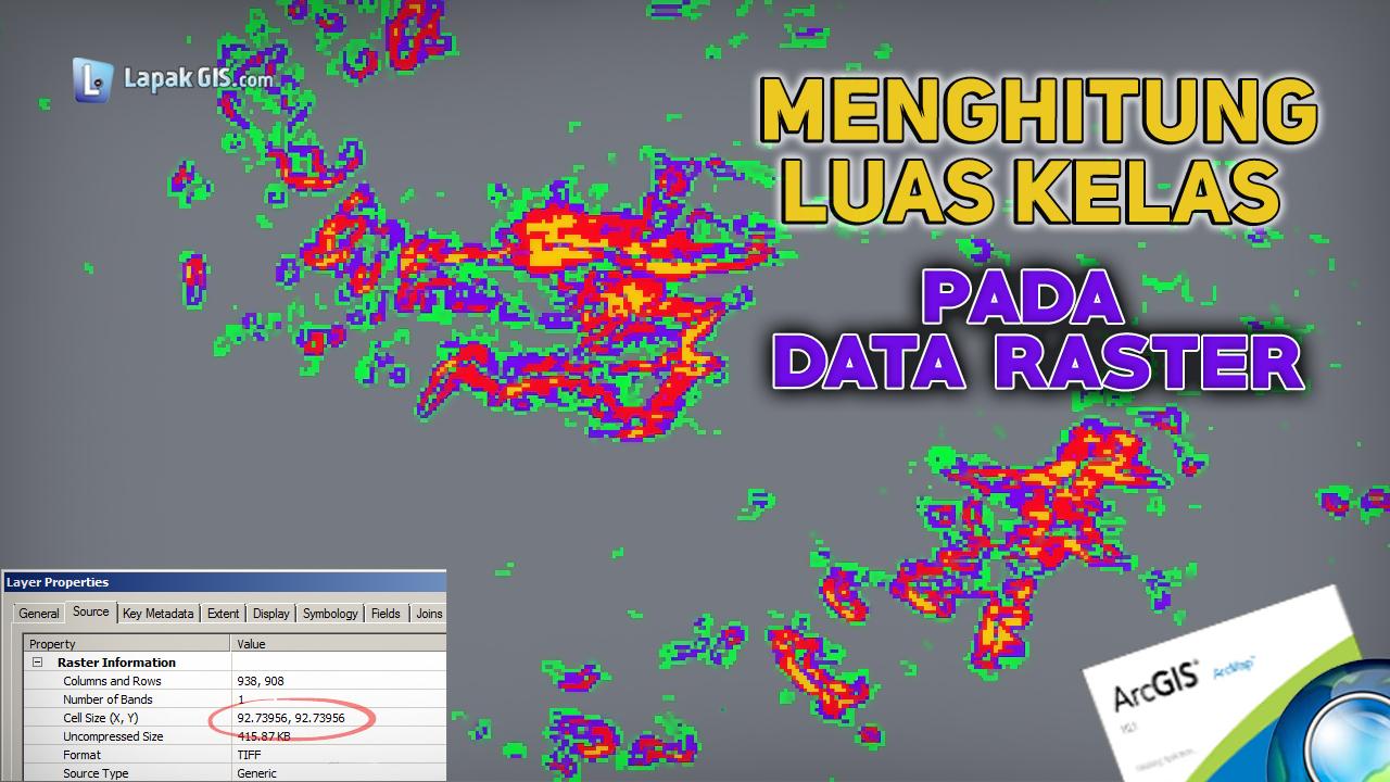 Menghitung luas kelas pada data raster di ArcGIS
