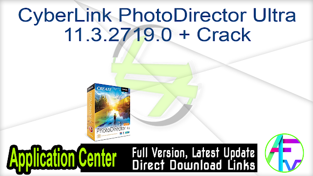 CyberLink PhotoDirector Ultra 11.3.2719.0 + Crack