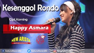Lirik Lagu Kesenggol Rondo (Dan Artinya)  - Happy Asmara