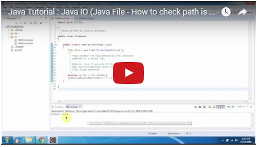 Java Tutorial : Java IO (Java File - How to check path is file or dir)