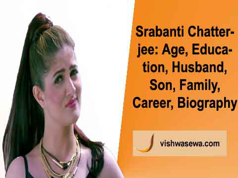 Srabanti Chatterjee: Age, Education, Husband, Career, Biography