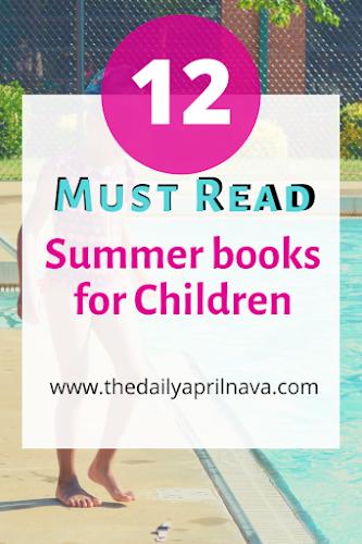 12 Must Read Summer Books For Children
