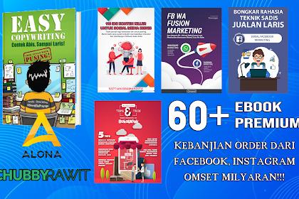 60+ Ebook Lengkap Gila UNTUNG 100 Juta/Bulan Via Facebook, Instagram, Website Murah Banget