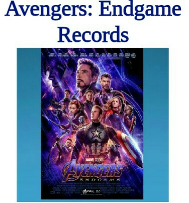 Avengers: Endgame Box Office Record, Avengers: Endgame Record, Box Office Record.