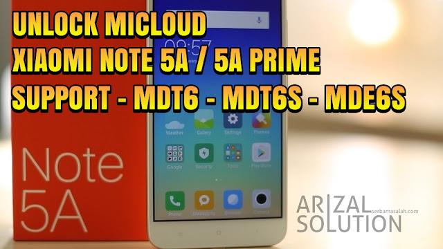 Unlock Micloud Mi Account Xiaomi Note 5A Ugglite | Note 5A Prime Ugg  Support MDT6 - MDE6S